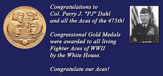 Congressional Gold Medals were awarded to all living Fighter Aces of WWII by the White House.