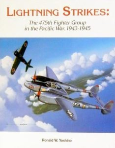 Lightning Strikes: The 475th Fighter Group in the Pacific War, 1943-1945 Paperback – June 1, 1988