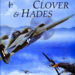 Possum, Clover & Hades: The 475th Fighter Group in World War II (Schiffer Military History)