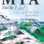 M I A: That the Lost May be FOUND (Volume 1)