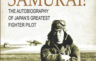 Samurai! The Autobiography of Japan's Greatest Fighter Pilot